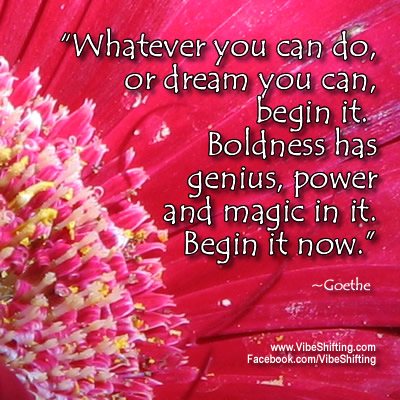 Begin it Now