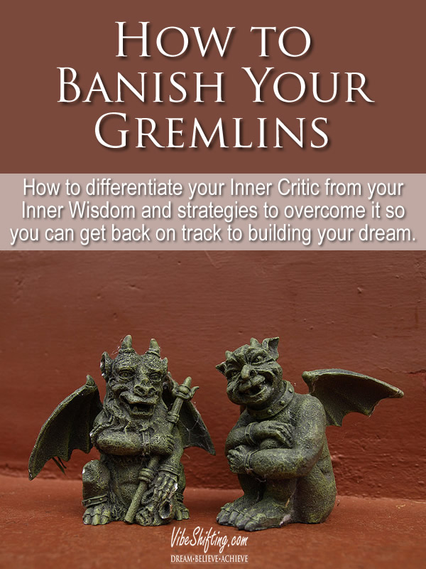 How to Banish Your Gremlins  Image