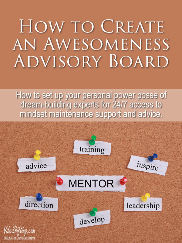 Creating Your Awesomeness Advisory  Board - pin