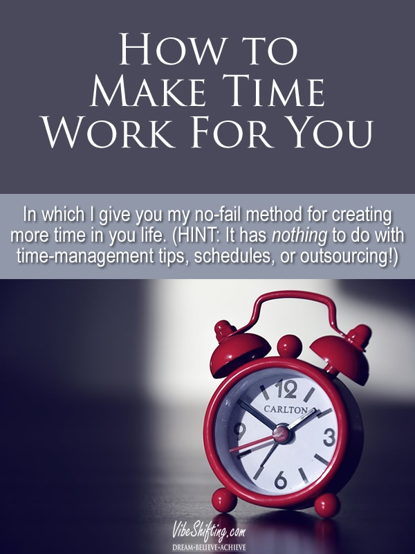 How to Make Time Work For You pin