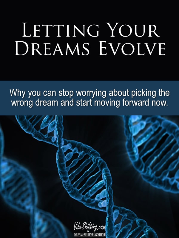 Letting Your Dreams Evolve - Pinterest pin