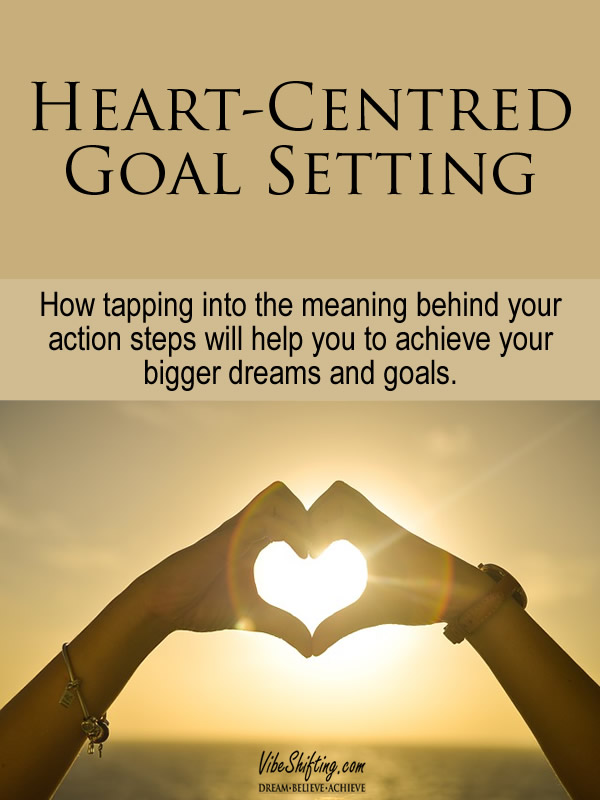 Heart-Centred Goal Setting - Pinterest pin