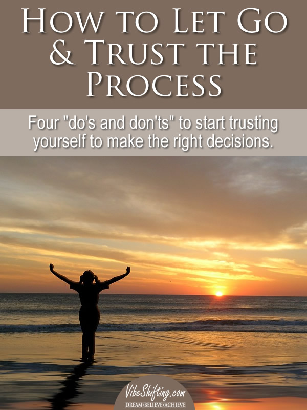 How to Let Go and Trust the Process - pin