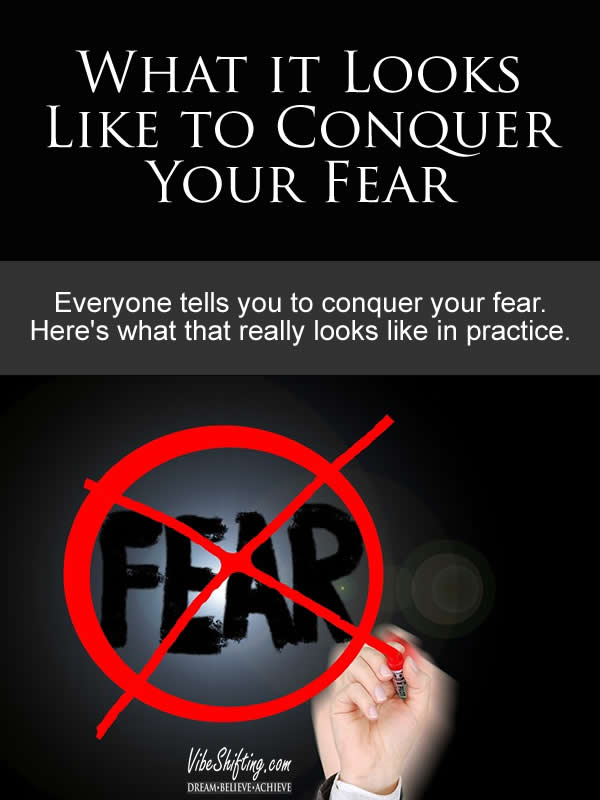 What it Looks Like to Conquer Your Fear - Pinterest pin