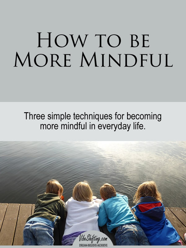 How to be More Mindful - Pinterest pin