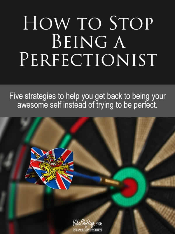 How to Stop Being a Perfectionist - Pinterest pin