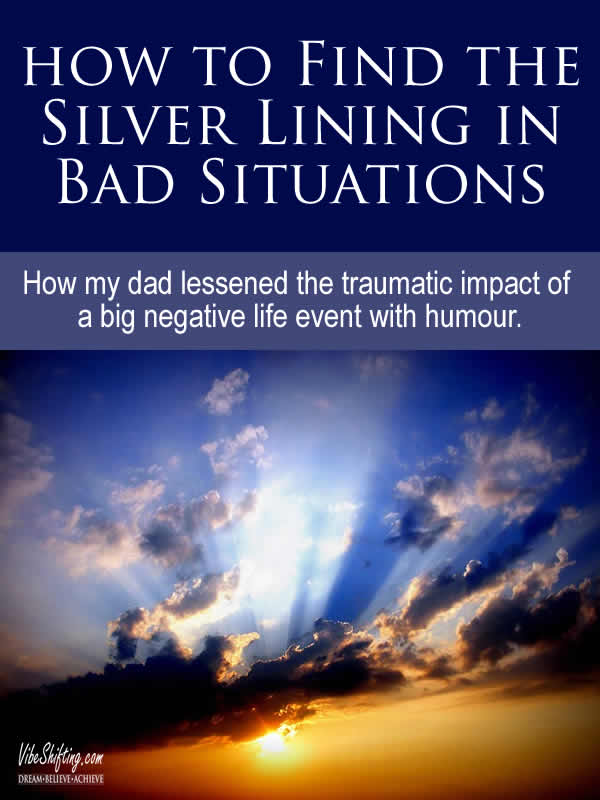 How to find the silver lining in bad situations - Pinterest pin