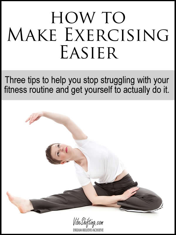 How to Make Exercising Easier - Pinterest pin
