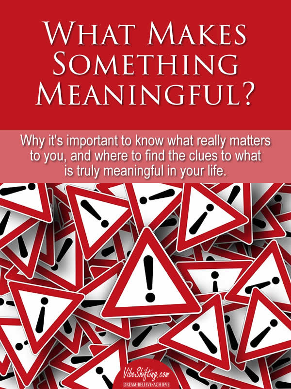 What Makes Something Meaningful - Pinterest pin