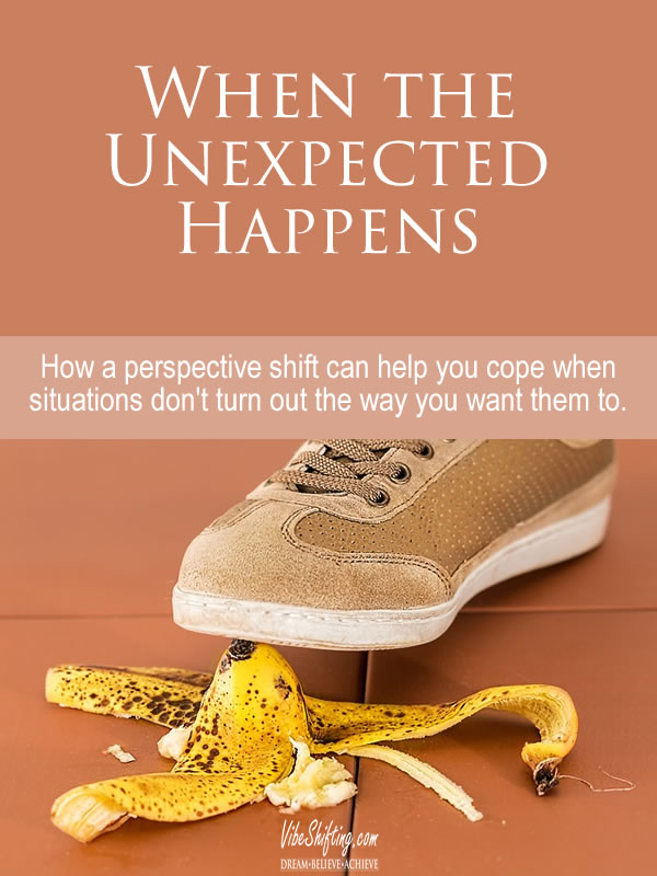 When the Unexpected Happens - Pinterest pin