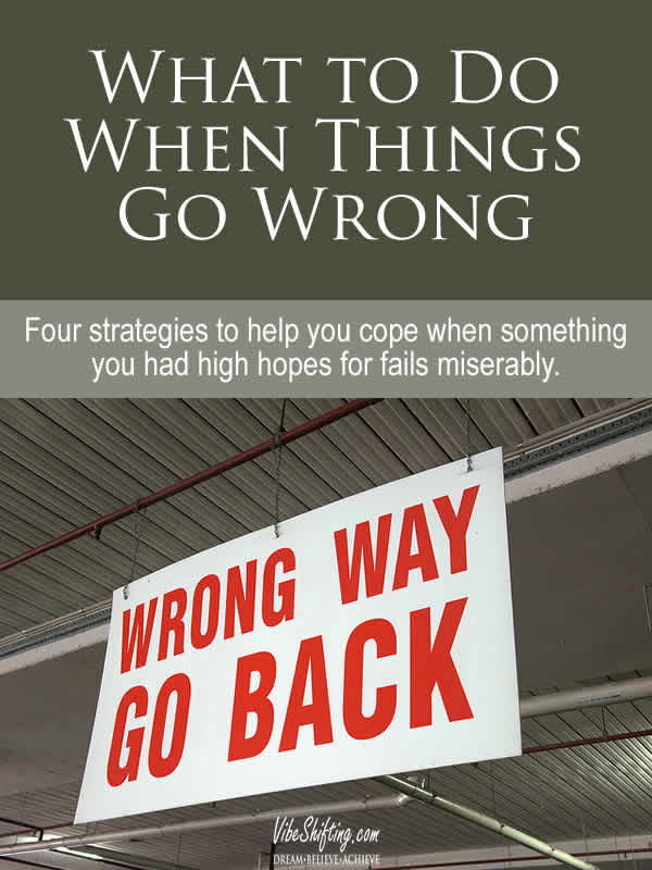 What to do When Things Go Wrong - Pinterest pin