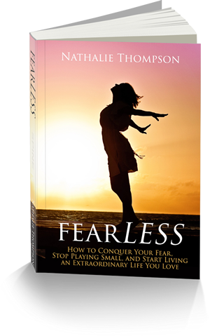 fearLESS: How to Conquer Your Fear, Stop Playing Small, and Start Living an Extraordinary Life You Love - cover image