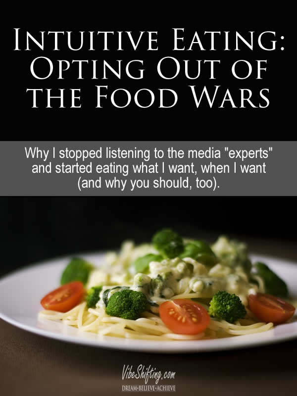 Intuitive Eating: Opting Out of the Food Wars - Pinterest pin