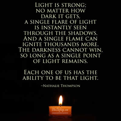 Every single one of us can be that light