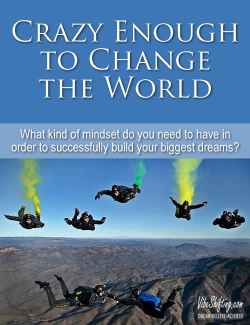 Crazy Enough to Change the World - Pinterest pin
