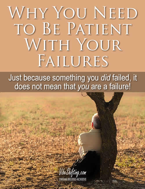 Why You Need to Be Patient with Your Failures - Pinterest pin