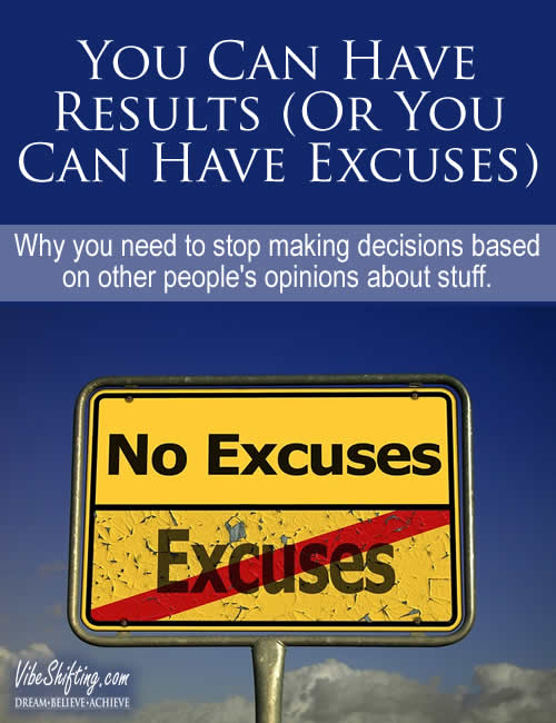 You Can Have Results or You Can Have Excuses - Pinterest pin
