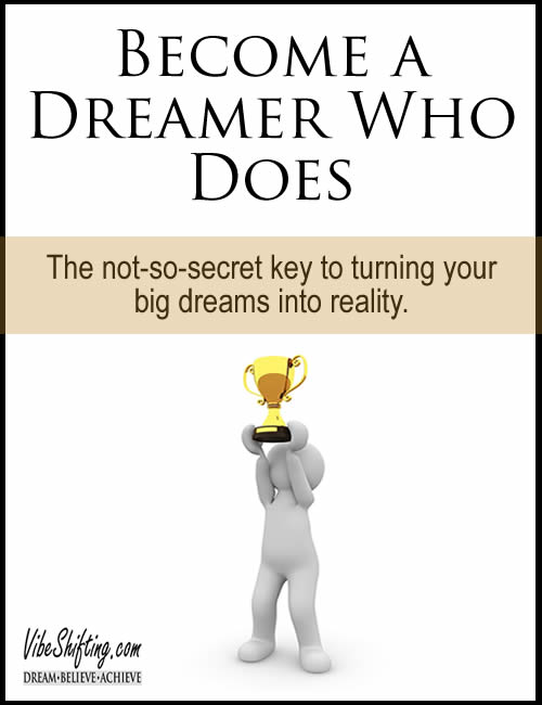 Become a Dreamer Who Does - Pinterest pin