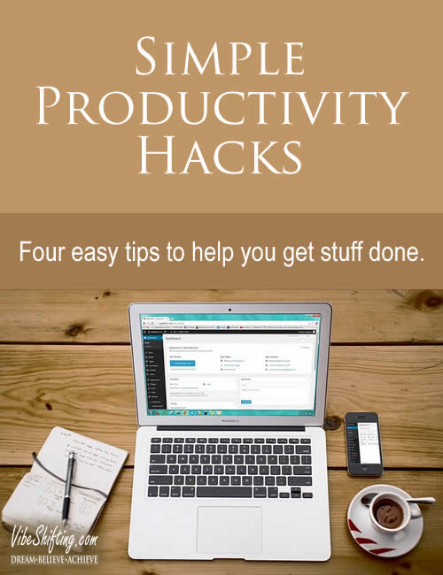 Simple Productivity Hacks for Getting Stuff Done - Pinterest pin