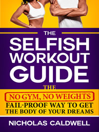 Download the Selfish Workout Guide