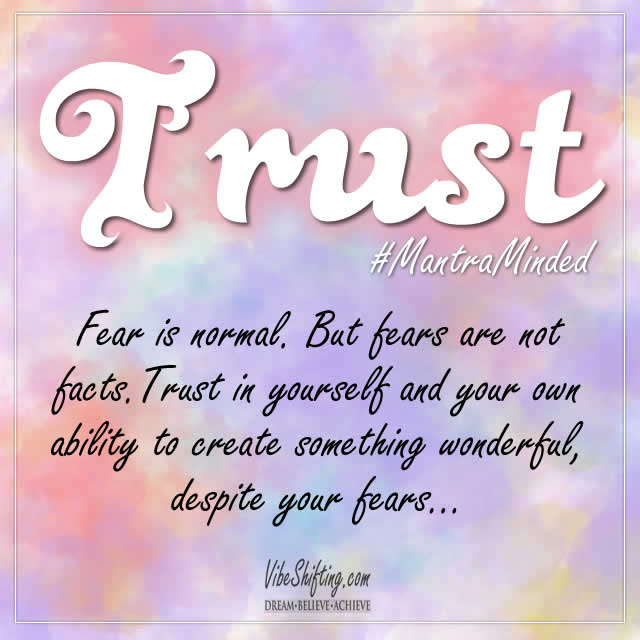 Trust in Yourself Despite Your Fears