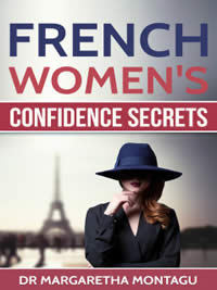 Get a free copy of French Women's Confidence Secrets