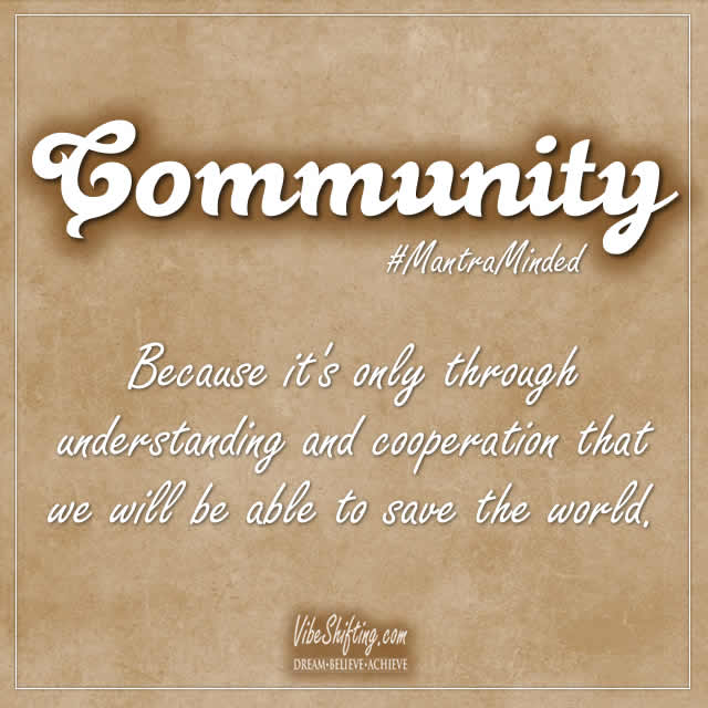 Community: Because we're all in this together