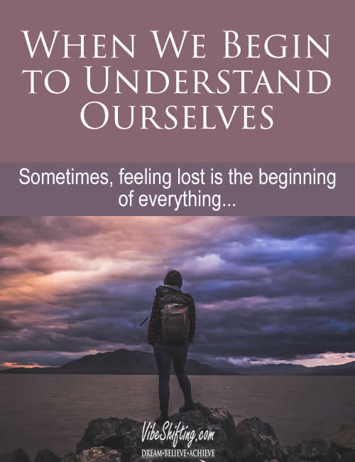 When We Begin to Understand Ourselves - Pinterest