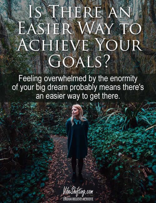 Is there an easier way to achieve your goals