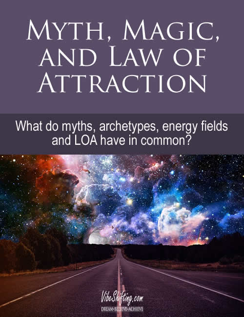 Myth, Magic and Law of Attraction - Pinterest pin