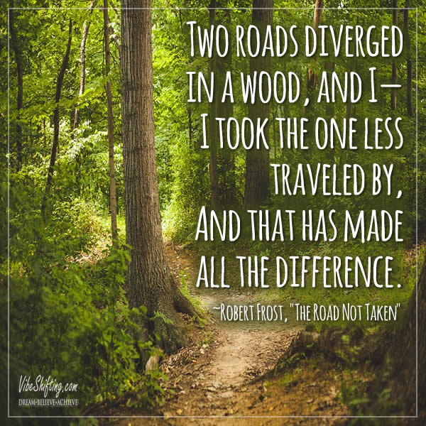 Quote - two roads diverged in a wood