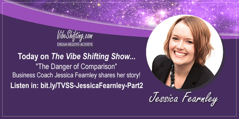 The Vibe Shifting Show Interviews Jessica Fearnley - Part 2