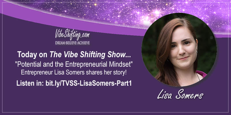 The Vibe Shifting Show Interview with Lisa Somers - Part 1