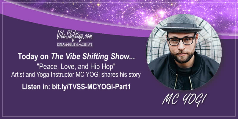 MC YOGI talks peace love and hip hop in this podcast interview