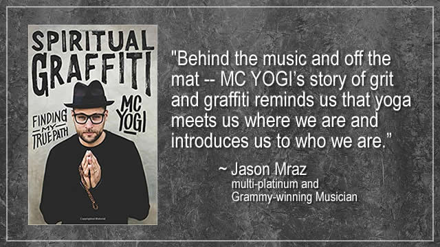 Check out MC YOGI's new book Spiritual Graffiti
